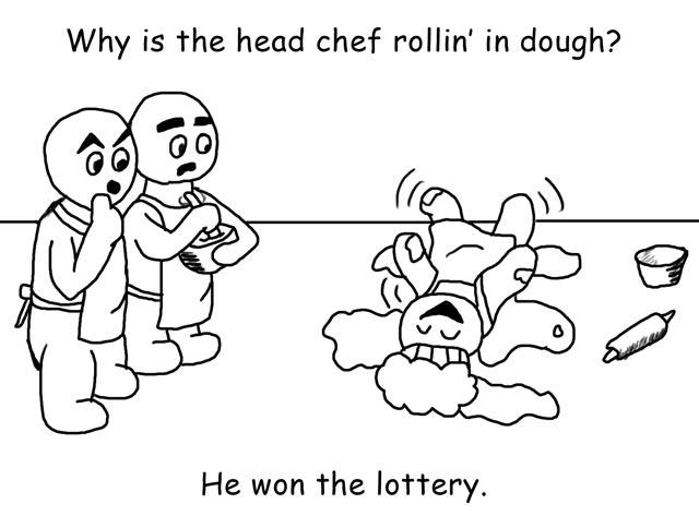 Rolling in Dough Joke
